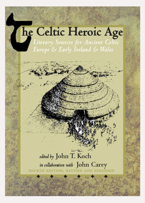 The Celtic Heroic Age 4th Edition