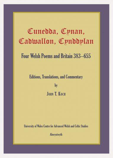 Cunedda Cynan Cadwallon Cynndylan
