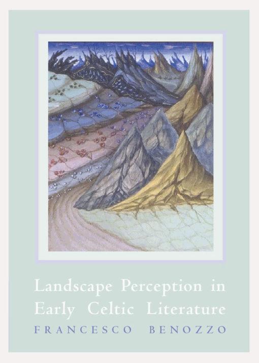 Landscape Perception in Early Celtic Literature