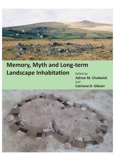 Memory Myth and Long term landscape inhabitation