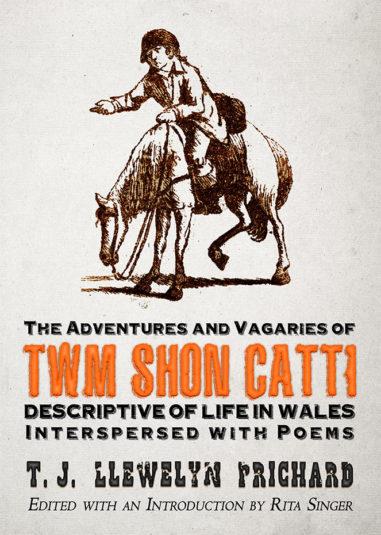 The Adventures and Vagaries of Twm Shôn Catti