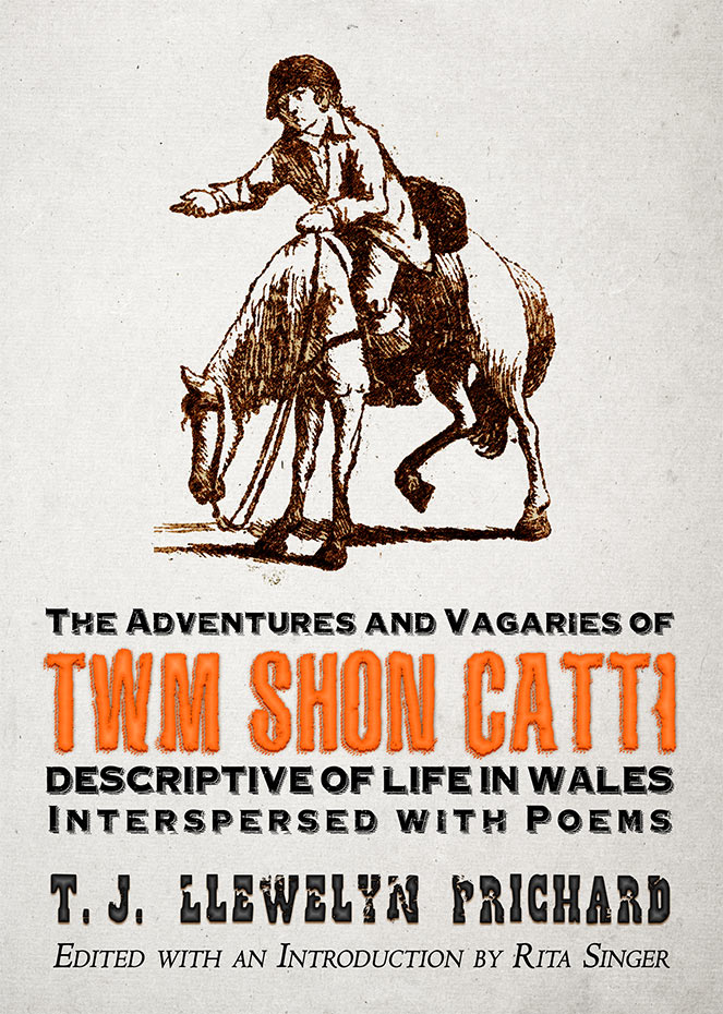 The Adventures and Vagaries of Twm Shôn Catti